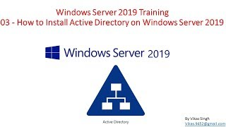 Windows Server 2019 Training - 03 How to Install Active Directory on Windows Server 2019
