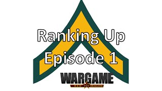 Wargame Red Dragon - Ranking Up - 01
