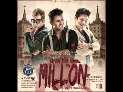 Joey Montana Ft Chino & Nacho Una En Un Millón (Single Versión)