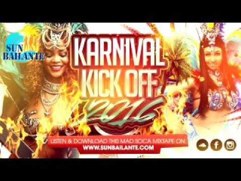 Karnival Kick Off 2016 - Trinidad Soca mix