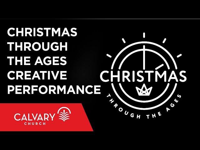 Christmas Through the Ages - Calvary Church - Skip Heitzig