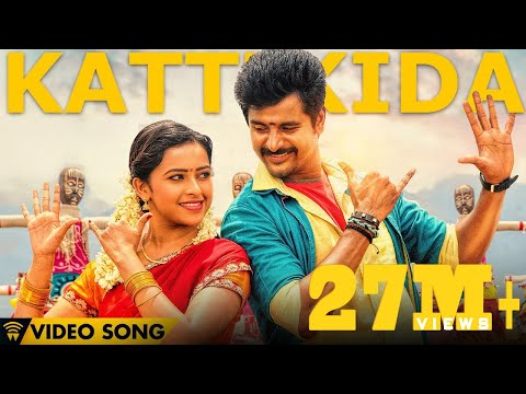 Kattikida - Kaaki Sattai | Official Video Song | Siva Karthikeyan,Sri Divya | Anirudh