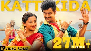 kattikida kaaki sattai official video song siva karthikeyansri divya anirudh