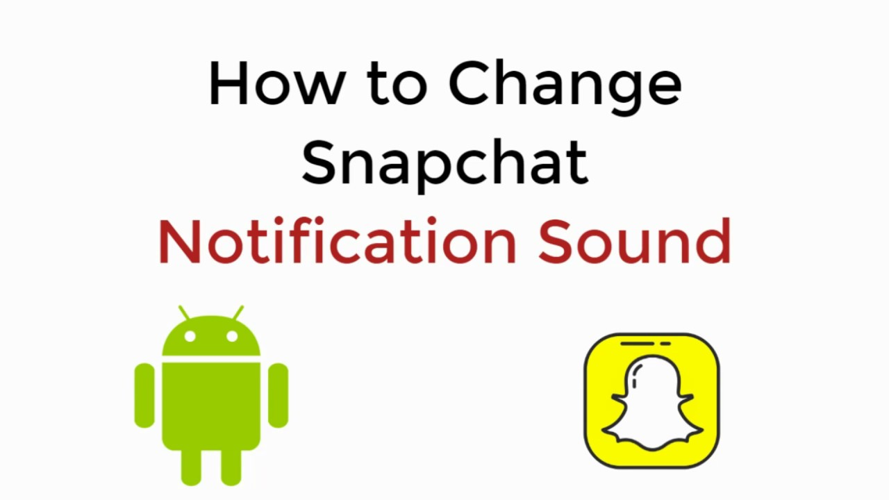 How to Change Snapchat Notification Sound Android UPDATED