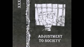 Adjustment To Society - Adjustment Part II