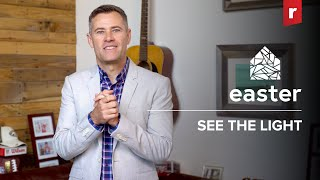 Easter at Real Life // See The Light // Pastor Justin Miller (Full Worship Experience)