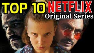 Top 10 Best NETFLIX Original Web Series in Hindi or English! 2019 Shows U Must Watch