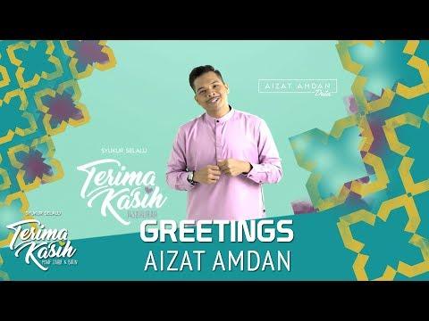 #TerimaKasih | Greetings | Aizat Amdan