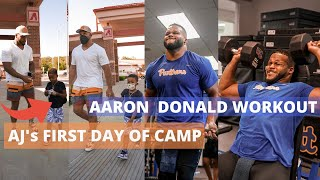AARON DONALD WORKOUT + AJ's FIRST DAY OF SUMMER CAMP