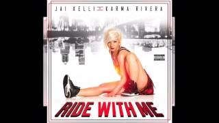 Watch Jai Kelli Ride With Me video