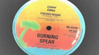 Burning Spear - Civilised reggae - 12 inch island records  ROOTS REGGAE