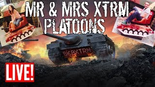 Mr & Mrs Xtrm Platoons Live! - Wot Blitz