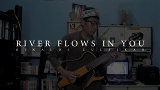 (Yiruma) River Flows In You - Rinaldi Zulfikar (Fingerstyle Cover)