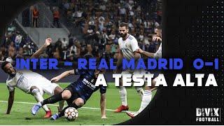 INTER - REAL 0-1: L'INTER GIOCA A CALCIO!