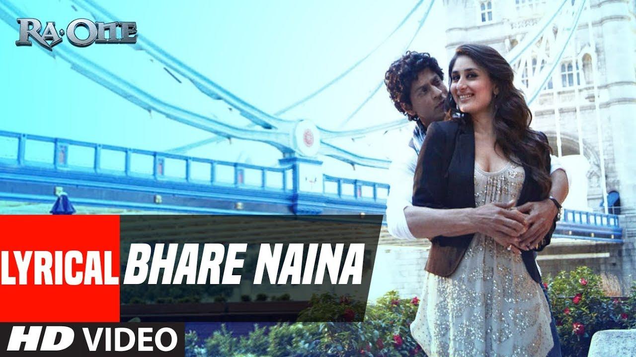 "Download ""Bhare Naina"" With Lyrics    Ra One   ShahRukh Khan, Kareena Kapoor"