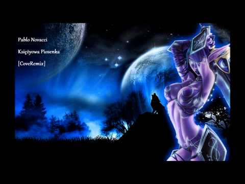 Pablo Novacci - Księżycowa Piosenka [CoveRemix]
