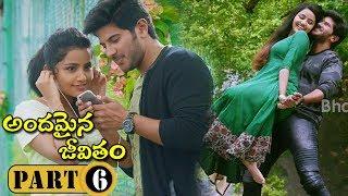 Andamaina Jeevitham Full Movie Part 6 - Anupama Parameswaran , Dulquer Salman