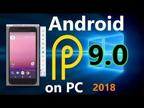 Best Android Emulator 9.0 2018 - Install And Run Android P On Windows 10 PC/MAC - Android On PC/MAC