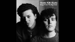 Music video by Tears For Fears performing Songs From The Big Chair....