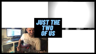 Just the Two Of Us - Grover Washington Jr. (Bedroom Cover)