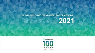 Cleveland Clinic Lerner College of Medicine Class of 2021 Graduation Celebration