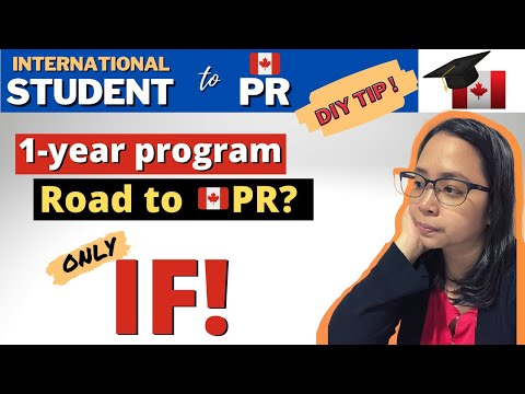 Can I Study 1 Year Program To Become A Canadian PR? | Is It Enough?| International Student DIY Tip