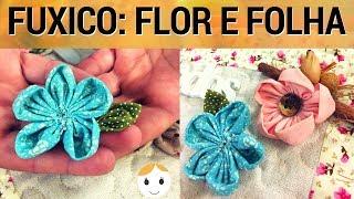 COMO FAZER FUXICO: FLOR E FOLHAS