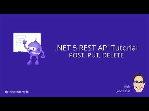 .NET 5 REST API Tutorial: 04 POST, PUT, DELETE