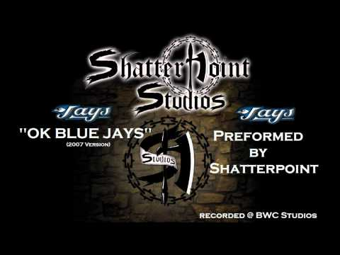 OK Blue Jays (Metal Version) - Shatterpoint