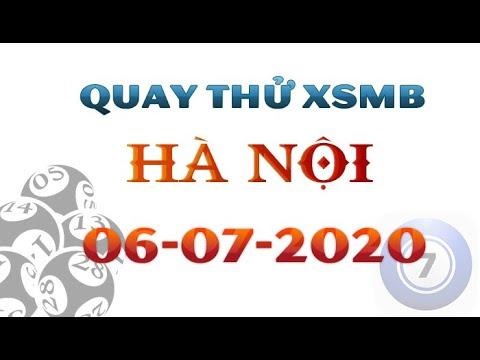 ©️Quay thử XSMB ngày 06/07/2020 – Kết quả quay thử xổ số Miền Bắc Thứ 2 – Hà Nội hôm nay