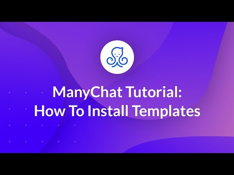 How To Install Templates: ManyChat Tutorial
