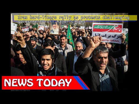 World News - Iran hard-liners rally as protests challenging government roil major cities