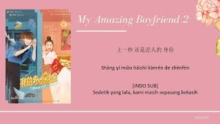[INDO SUB] Angela Zhang - Talent Lyrics | My Amazing Boyfriend 2 OST