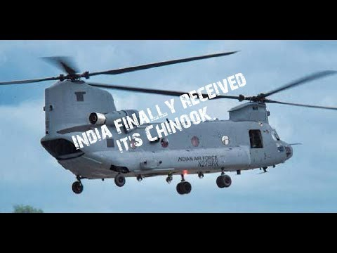 India's First Ever Chinook Helicopters arrived
