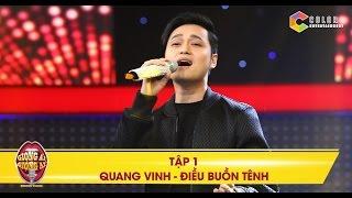 Giọng ải giọng ai | Tập 1: Điều buồn tênh - Quang Vinh phiên bản sân khấu