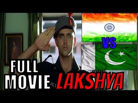Lakshya Full Movie | Hrithik Roshan | INDIA Vs PAKISTAN Movie | POWER Of Indian ARMY |Amitabh Bachan