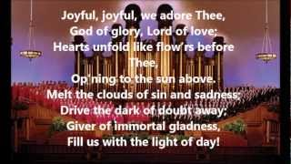 Mormon Tabernacle Choir - Joyful, Joyful, We Adore Thee