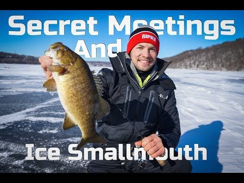 Secret Meetings and Ice Fishing Smallmouth