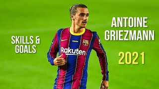 Antoine Griezmann Showing His Class In 2020/2021 ᴴᴰ