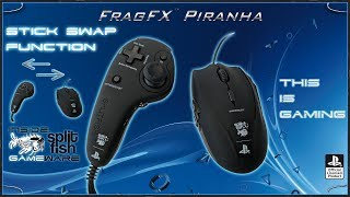 STICK SWAP FUNCTIONS [ENGLISH] - SUPPORT VIDEO FRAGFX PIRANHA PS4 - SPLITFISH GAMEWARE