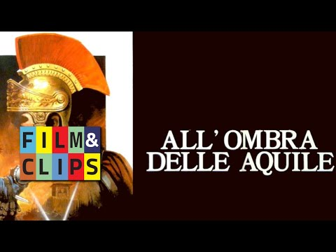 All'ombra delle aquile Film Completo by Film&Clips