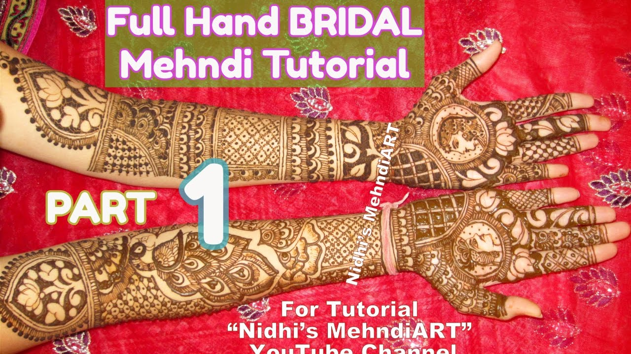 Attractive dulhan henna mehndi design for full hand - Part 1 Full Hand Dulhan Bridal Henna Mehndi Designs Making Tutorial Front And Back Side Tips