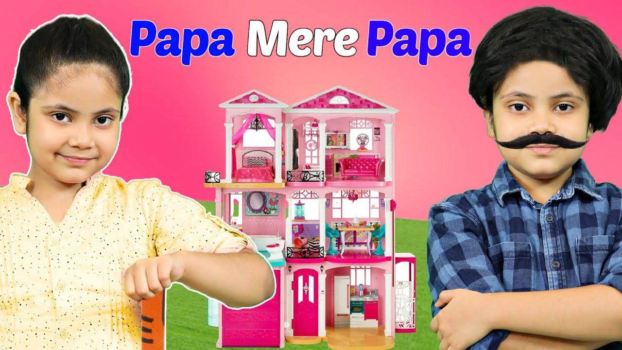 Pretend Play Papa Mere Papa | पापा मेरे पापा | | ToyStars