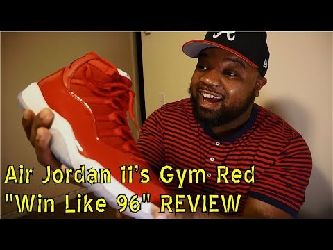 Nike Air Jordan 11 Gym Red Win Like 96 REVIEW