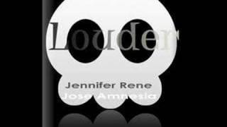 Louder-Jose Amnesia featuring Jennifer Rene