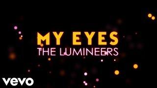 The Lumineers My Eyes Lyrics