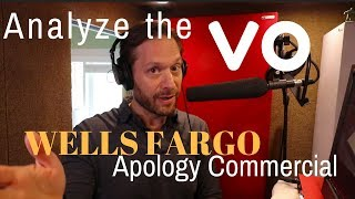 Analyzing the Voice Over on the Wells Fargo Apology TV Commercial!
