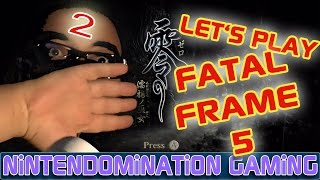 {LP Part 2} FATAL FRAME 5 - *CREEPY FOREST of DEATH* WiiU