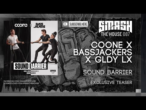 Coone x Bassjackers x GLDY LX - Sound Barrier OUT 16/11