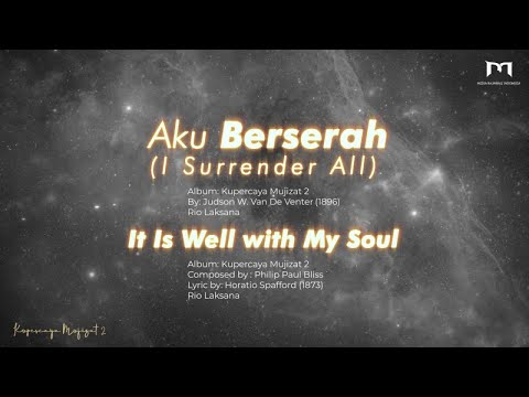 GMS Worship - I Surrender All Medley It Is Well (Official Lyric Video)
